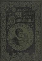 Das Blatt der Hausfrau Вена (c октября 1899 по сентябрь 1900 гг)