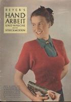 Журнал BEYERs HANDARBEIT und Wäsche 1952 04