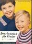 Stricksachen für Kinder 2-12 Jahre (Вязаные вещи для детей 2-12 лет) #802 1962