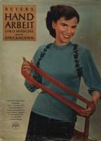 Журнал BEYERs HANDARBEIT und Wäsche 1953 01