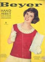 Журнал BEYER HANDARBEIT und Wäsche 1958 06